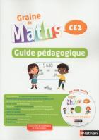 Graine de maths - ce2 - guide pédagogique (édition 2017)