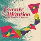 Puente Atlantico - Salsa cumbia & remixes