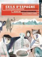 Exils d'espagne - exilios de espana - de la retirada à aujourd'hui