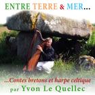 Entre terre & mer - Contes bretons et harpe celtique