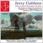 Jerzy Gablenz : oeuvres pour piano et musique de chambre