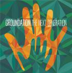 The Next Generation | Groundation