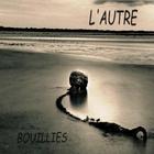 Bouillies