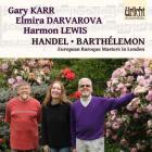 Haendel, Barthélemon : musique de chambre