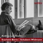 A. Lucchesini joue Scarlatti, Berio, Schubert et Widmann : oeuvres pour piano