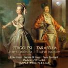 Pergolesi : la serva padrona ; Tarabella : il servo padrone