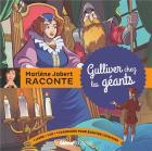 Marlène Jobert raconte : Gulliver chez les géants / Marlène Jobert | Jobert , Marlene . Narrateur