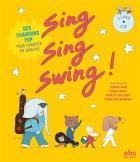 Sing, sing, swing ! | Stéphane Husar (1963-....). Auteur