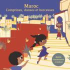 Maroc - Comptines, danses et berceuses |