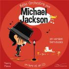 Bébé orchestra - Michael Jackson: Mes premières berceuses rock