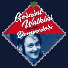 Geraint Watkins & The Dominators