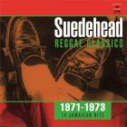 Suedehead reggae classics 1971 1973