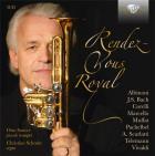 Rendez-vous royal : musique pour trompette et orgue