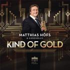 Matthias Höfs & ensemble : kind of gold, oeuvres pour trompette
