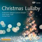 Christmas lullaby : musique chorale sacrée pour le temps de Noël