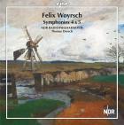 Felix Woyrsch : symphonies n° 4 et 5