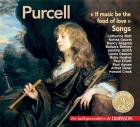 Purcell : if music be the food of love, mélodies