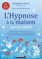L'hypnose à la maison pour les enfants