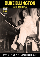 Duke Ellington & His Orchestra - 1953 - 1962 : L'anthologie