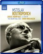 M. Rostropovitch: l'archet indomptable. un film documentaire de B. Monsaingeon