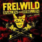 Rivalen und rebellen, live and more