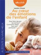 Au coeur des émotions de l'enfant