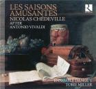 Les saisons amusantes   Nicolas Chédeville (1705-1782 ). Compositeur