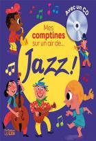 Mes comptines sur un air de jazz !