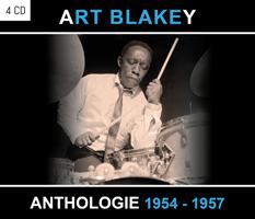 Art Blakey : Anthologie 1954-1957