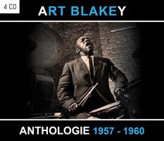 Art Blakey : Anthologie 1957-1960