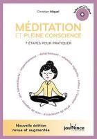 Méditation et pleine conscience - 7 étapes pour pratiquer