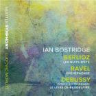 Berlioz: Les nuits d'été - Ravel: Shéhérazade - Debussy (orch. John Adams): Le livre de Baudelaire