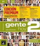 Gente hoy 2 - espagnol - livre de l'élève + cd premium