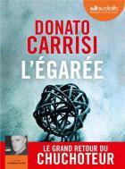 L'égarée | Donato Carrisi (1973-....). Auteur
