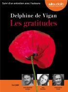 Les gratitudes | Delphine de Vigan (1966-....). Auteur