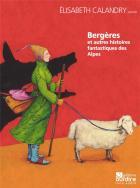 Bergères - et autres histoires fantastiques des alpes
