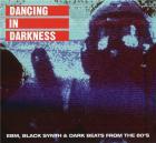 Dancing in darkness |