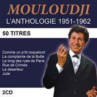 Mouloudji : l'anthologie 1951-1962