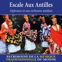 Escale aux Antilles - Patrimoine de la musique traditionnelle du monde