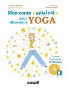 Mon conte musical pour découvrir le yoga
