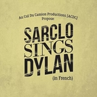 Sarclo sings Dylan (in French)