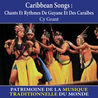 Caribbean Songs : Chants et rythmes de Guyane et des Caraibes - Patrimoine de la musique traditionnelle du monde