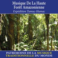 Musique de la haute forêt amazonienne - Patrimoine de la musique traditionnelle du monde
