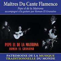 Maîtres du Cante Flamenco - Patrimoine de la musique traditionnelle du monde