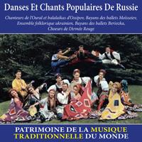 Danses et chants populaires de Russie - Patrimoine de la musique traditionnelle du monde