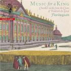 Musique pour un roi. musique de chambre à la cour de Frederic II Le Grand