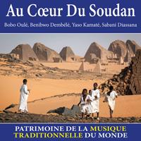 Au coeur du Soudan - Patrimoine de la musique traditionnelle du monde