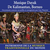 Musique dayak de Kalimantan, Borneo - Patrimoine de la musique traditionnelle du monde