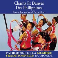 Chants et danses des Philippines - Patrimoine de la musique traditionnelle du monde