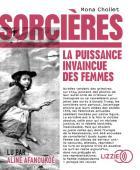 Sorcières - la puissance invaincue des femmes / Mona Chollet | Chollet, Mona (1973-....), auteur